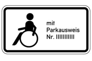Der eigene Behindertenparkplatz erhält ein Schild mit Ihrer Parkausweisnummer